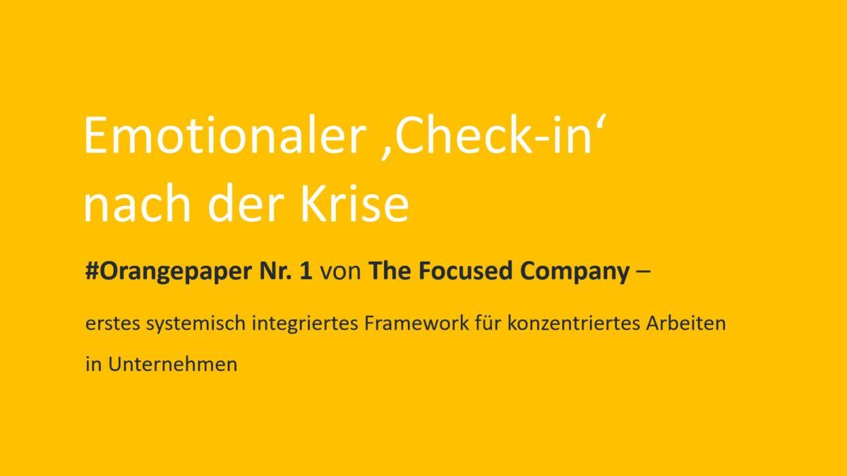 The Focused Company #Orangepaper Nr. 1 Emotionaler Check-in nach der Krise