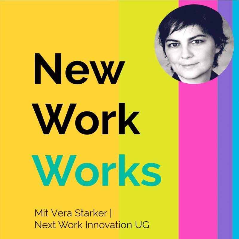 The Focused Company New Work Works Podcast mit Vera Starker und Alissa Stein