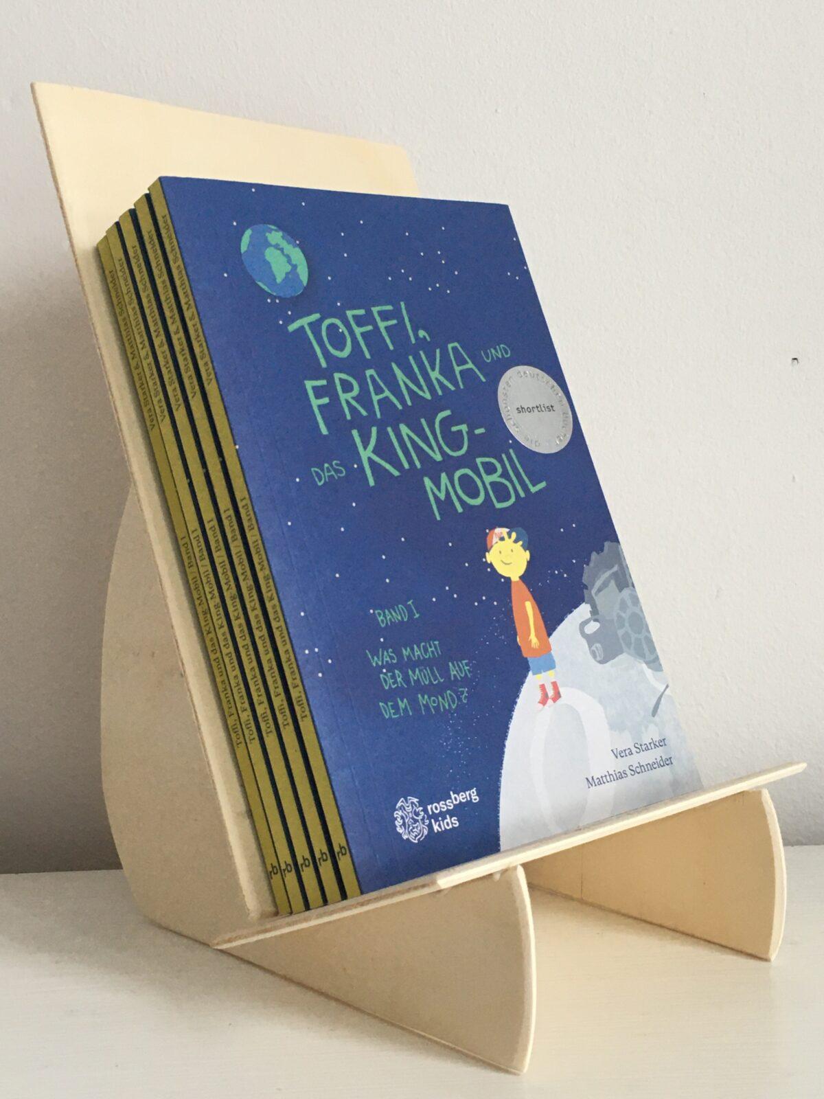 Toffi, Franka und das King-Mobil Buchaufsteller Rossberg kids Verlag