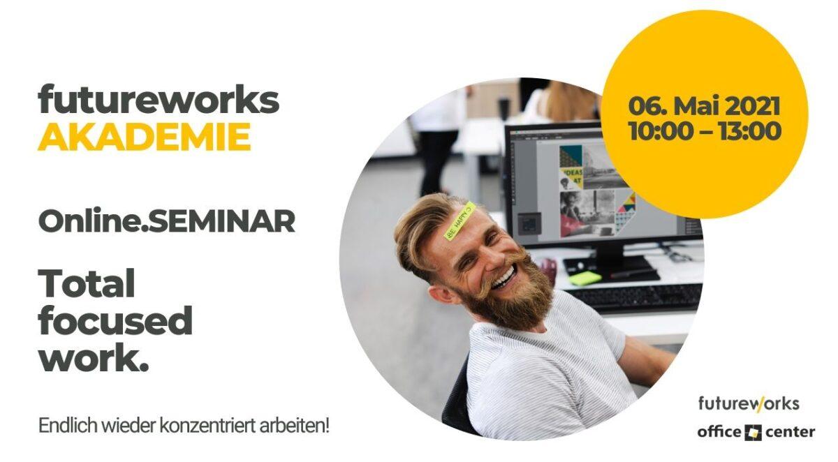 The Focused Company Online Seminar. Endlich wieder konzentriert arbeiten. Mit Prof. Dr. Volker Busch, Vera Starker, Daniel T. Hanke und Nadine Laule